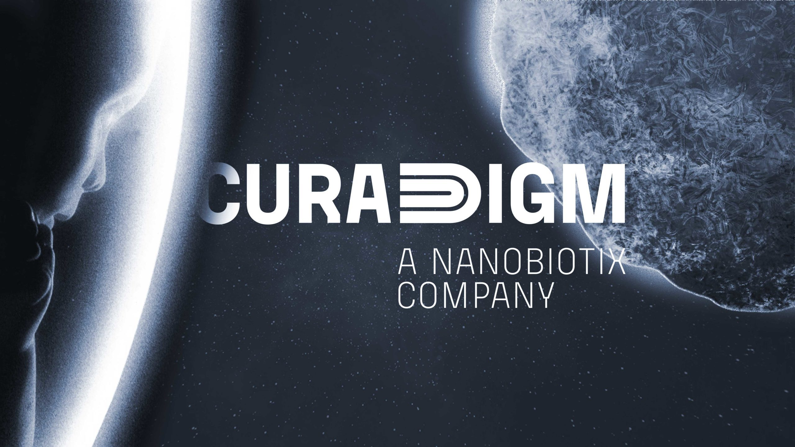 NANOBIOTIX ANNOUNCES THE LAUNCH OF CURADIGM: A NEW NANOTECHNOLOGY PLATFORM FOR HEALTHCARE